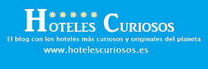 Hoteles curiosos